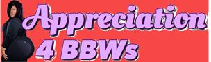 Appreciation 4BBWs
